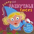 Funny Felt Fairytale Faces