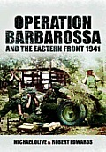 Operation Barbarossa & the Eastern Front 1941