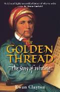 Golden Thread The Story of Writing