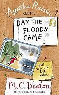 Agatha Raisin & the Days the Floods Came