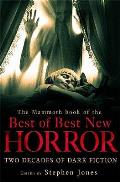 Mammoth Book of the Best of Best New Horror