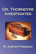 Dr. Thorndyke Investigates