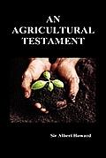 An Agricultural Testament (Hardback)