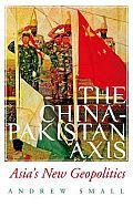 The China-Pakistan Axis