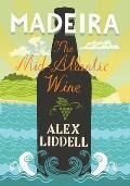 Madeira The Mid Atlantic Wine