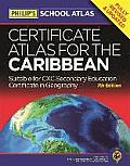 Philip's Certificate Atlas for the Caribbean