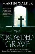 Crowded Grave: a Bruno Courreges Investigation