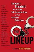 Lineup The Worlds Greatest Crime Writers Tell the Inside Story of Their Greatest Detectives