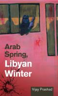 Arab Spring Libyan Winter