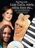 Play Piano with Lady Gaga Adele Alicia Keys Etc