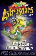 Astrosaurs 22: the Castle of Frankensaur