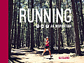 Running - An Inspiration: An Inspiration