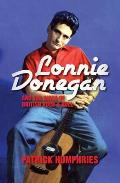 Lonnie Donegan and the Birth of British Rock & Roll