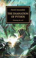 The Damnation of Pythos: Warhammer 40000: Horus Heresy 30