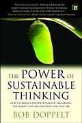 Power of Sustainable Thinking How to Create a Positive Future for the Climate the Planet Your Organization & Your Life