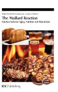 The Maillard Reaction: Interface Between Aging
