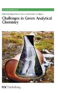 Challenges in Green Analytical Chemistry: Rsc