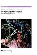 Drug Design Strategies: Quantitative Approaches