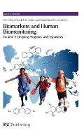 Biomarkers and Human Biomonitoring, Volume 1: Ongoing Programs and Exposures