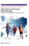 Biomarkers and Human Biomonitoring, Volume 2: Selected Biomarkers of Current Interest