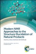 Modern NMR Approaches to the Structure Elucidation of Natural Products: Volume 1: Instrumentation and Software