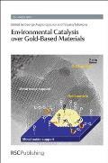 Environmental Catalysis Over Gold-Based Materials: Rsc