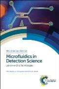 Microfluidics in Detection Science: Lab-On-A-Chip Technologies