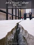 Art & Visual Culture 1850-2010: Modernity to Globalization