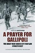 Prayer for Gallipoli War Diaries of Chaplain Kenneth Best
