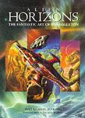 Alien Horizons The Fantastic Art Of Bob