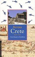 Across Crete: Part One