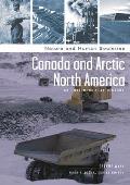 Canada and Arctic North America: An Environmental History