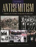 Antisemitism A Historical Encyclopedia of Prejudice & Persecution