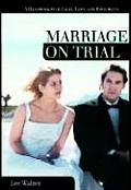 Marriage on Trial: A Handbook with Cases, Laws, and Documents
