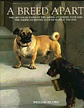 Breed Apart From the Collections of the American Kennel Club