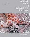 Radical Lace & Subversive Knitting