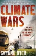 Climate Wars The Fight for Survival as the World Overheats
