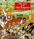Arts Of The Sikh Kingdoms