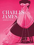 Charles James Designer in Detail