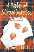 Tale of Strawberries: Shakespeare's Journeys in Scotland
