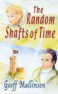 Random Shafts of Time