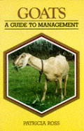 Goats A Guide to Management