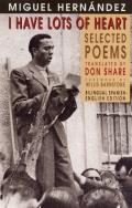 I Have Lots of Heart: Selected Poems