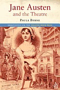 Jane Austen & The Theatre