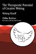 The Therapeutic Potential of Creative Writing: Writing Myself