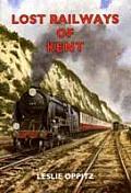 Lost Railways of Kent