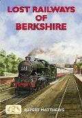 Lost Railways of Berkshire