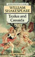 Troilus & Cressida Wordsworth Classics