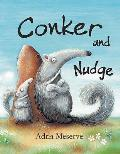Conker and Nudge
