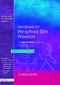 Handbook for Pre-School SEN Provision: The Code of Practice in Relation to the Early Years